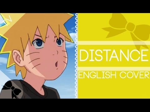 Naruto Shippuden OP 2: Distance -- English Cover [Riku]