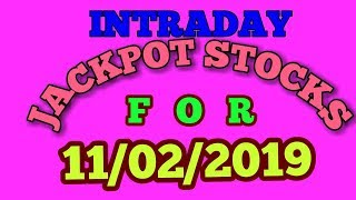 INTRADAY JACKPOT STOCKS FOR 11/02/2019 - INTRADAY TRADING TIPS
