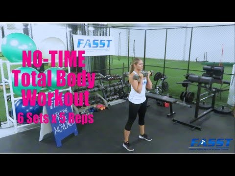 FASST Fitness Tip: No-Time Total Body Workout