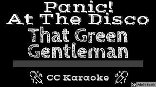 Panic At The Disco • That Green Gentleman (CC) [Karaoke Instrumental Lyrics]