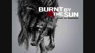 Watch Burnt By The Sun Inner Station video