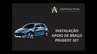 Instalação Apoio de Braço Peugeot 307
