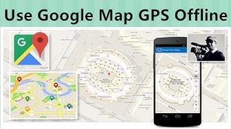Use Google Map as GPS Offline