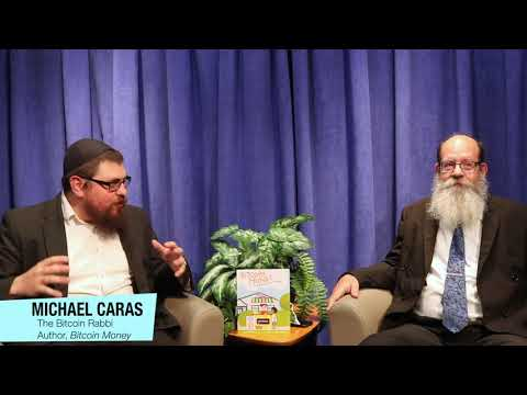 BitCoin Rabbi Michael Caras On