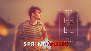 Geo Raphael feat. Adena - Feel | Official Single
