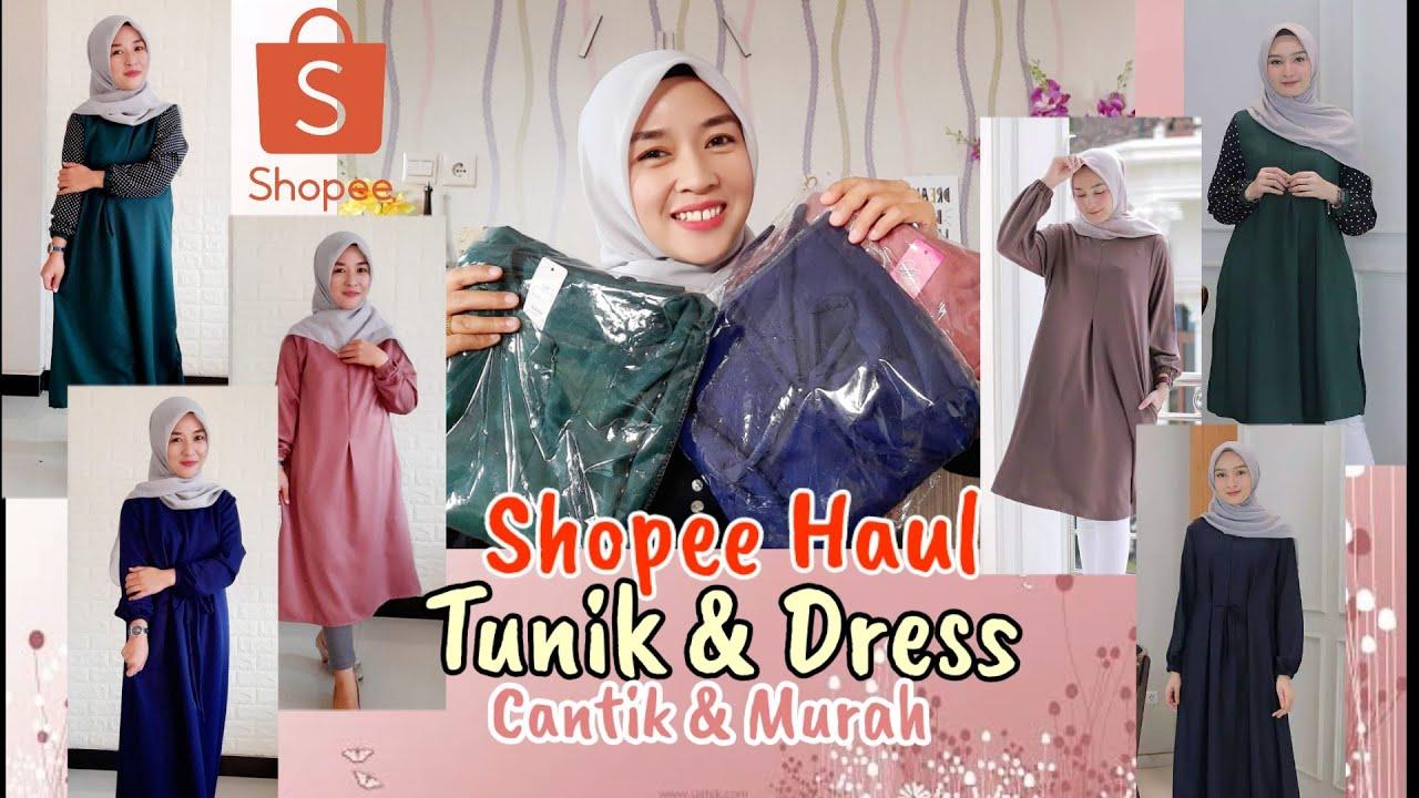SHOPEE HAUL TUNIK DAN DRESS MURAH | HARGA UNDER 80K - YouTube