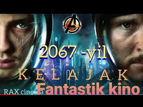 2067   yil jaxon fantastik kinosi tarjima kino uzbek tilida