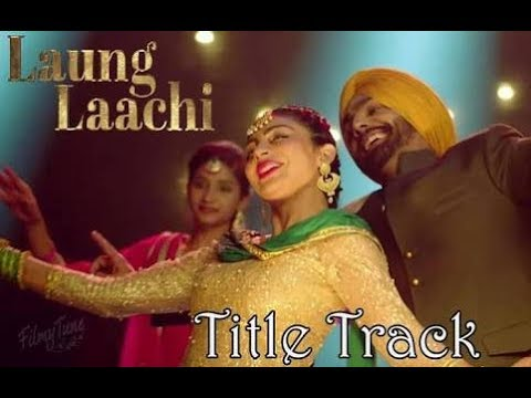 Laung laachi - Male Version | Gurshabad | Ammy virk, neeru bajwa | Letest panjabi 2018 lyrics video