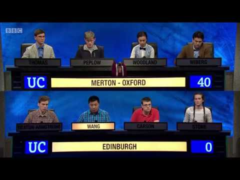 University Challenge: 2017/18, Series 47 Episode 31. Merton - Oxford v Edinburgh . 12 Mar 2018