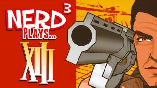 Nerd³ Plays... XIII