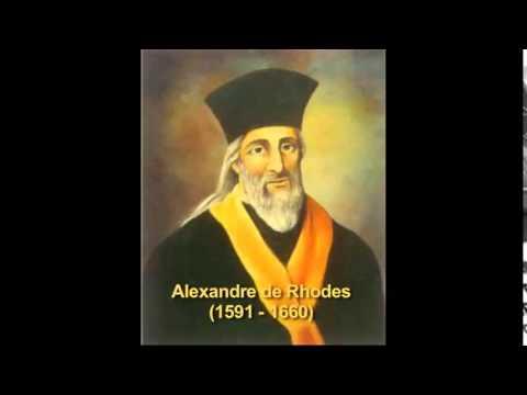 Cha đẻ của chữ quốc ngữ - Alexandre de Rhodes