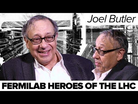 Fermilab Heroes of the LHC: Joel Butler