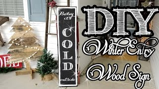 Baby It's Cold Outside Wood Entry Sign | Freehand Painting