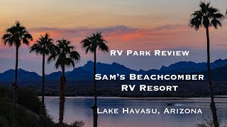 Sam's Beachcomber RV Resort review - Lake Havasu trip, Episode 5