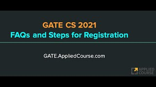 FAQs and Steps while Registering for GATE CS 2021