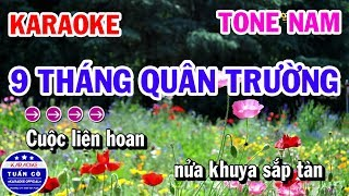 Karaoke Chín Tháng Quân Trường Nhạc Sống Tone Nam Bm | Karaoke Tuấn Cò