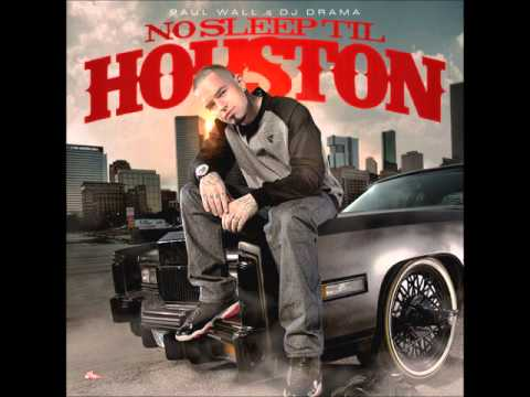 Paul Wall- 1st Time You Say No ft Crys Wall (No Sleep Till Houston)