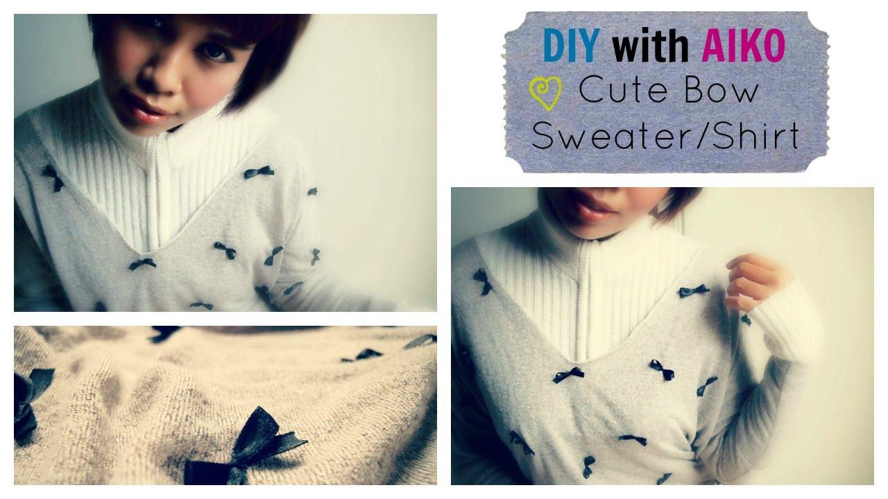 DIY Fashion : Cute Bow Shirt/Sweater Tutorial - YouTube