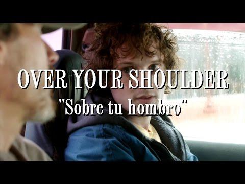 Rudderless - Over Your Shoulder (Letra en español)