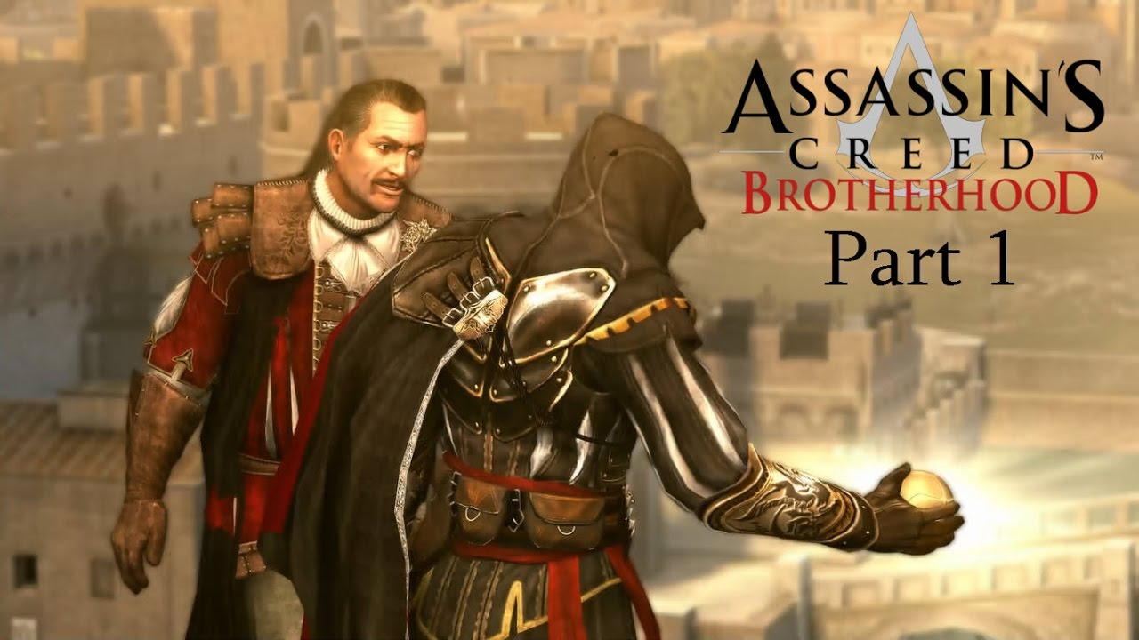 Assassin S Creed Brotherhood The Ezio Collection Ps4 Walkthrough