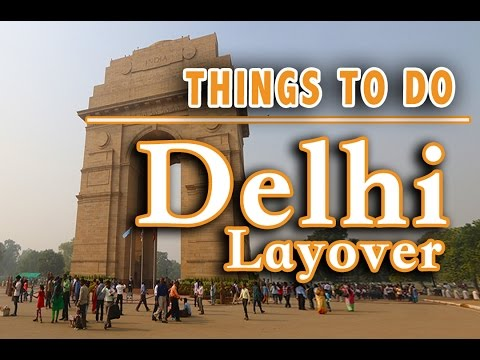 BEST THINGS TO DO IN DELHI  (नई दिल्ली) & INDIA SCAMS