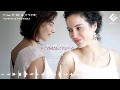 Hahn: Nocturne en mi bémol majeur (extrait) | Fanny Robilliard, Paloma Kouider