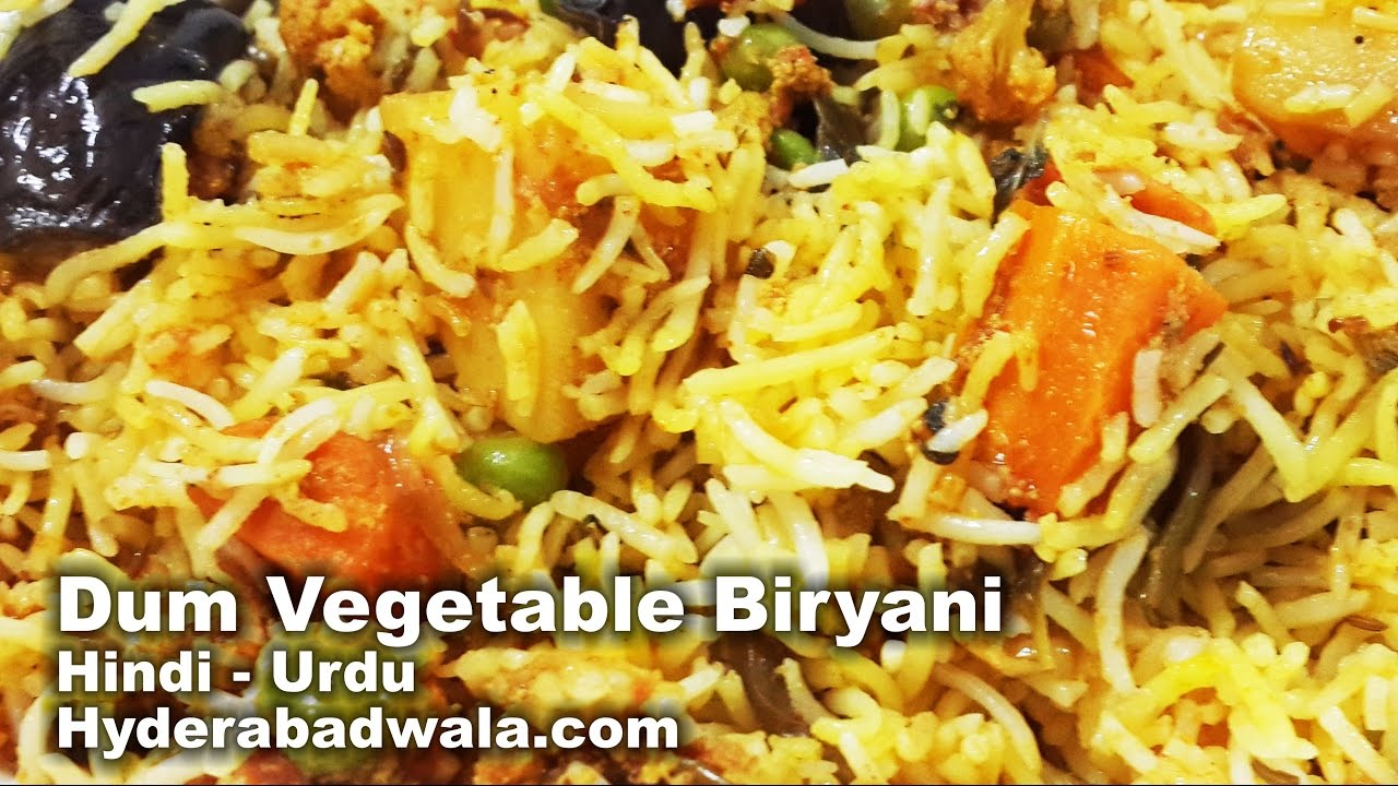 Vegetable Dum Biryani Recipe Video In Hindi Urdu Youtube