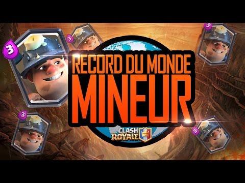 Clash Royale / Record Du Monde de MINEUR !!! Feat Gael2Toulon