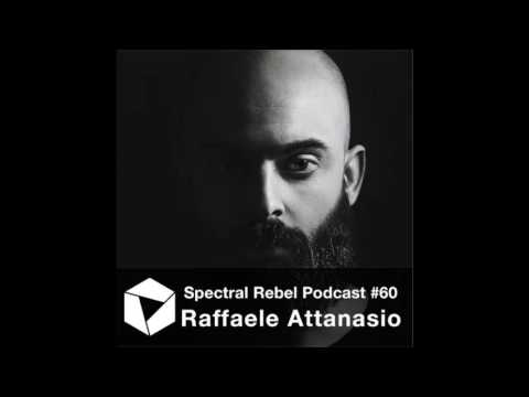 Spectral Rebel Podcast #60: Raffaele Attanasio