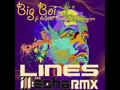 Big Boi - Lines ft. ASAP Rocky & Phantogram (ill-esha remix)