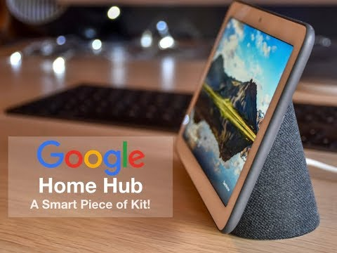 The NEW Google Home Hub is a Great Device with Superb Features