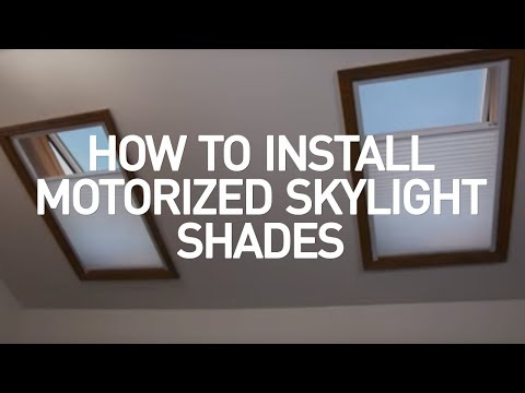 How To Install Motorized Skylight Shades You