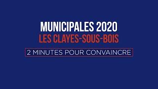 """""""2 minutes pour convaincre"""" : Philippe Guiguen, """"Les Clayes avec vous 2020"""""""