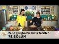 Pelin Karahan'la Nefis Tarifler 78.Bölüm (27 Aralık 2017)