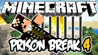 PRISON BREAK 4! - Minecraft