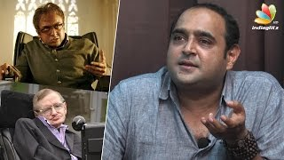Surya Villan character inspired by Scientist Stephen Hawking - Vikram Kumar Interview
