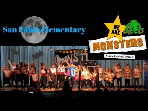"San Pablo Elementary School ""We Are Monsters"" Musical 2018"