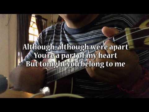 Tonight you belong to me - Ukulele Cover (Instrumental and Lyrics)