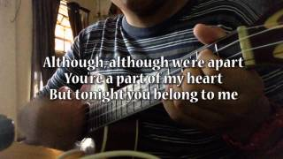 Tonight you belong to me - Ukulele Cover (Instrumental and Lyrics)
