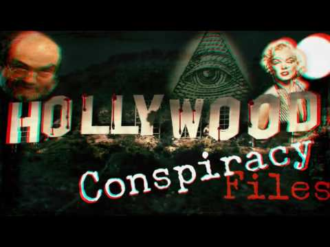 Hollywood Conspiracy Files  Dark Secrets of Hollywood Revealed 2017