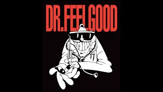 DR FEELGOOD ! DOWN AT THE DR.S ! LOS DR.S DE ABAJO ! SUBTITULOS !