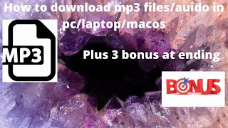 Download How to download audio files and mp3 files in pc.2020 Tech Hacks