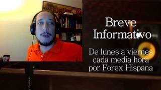 Breve Informativo - Noticias Forex del 10 de Agosto del 2017