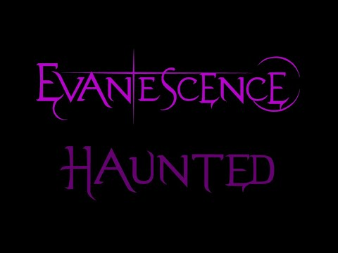 Evanescence - Haunted Lyrics (Fallen)