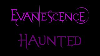 Baixar Evanescence - Haunted Lyrics (Fallen)