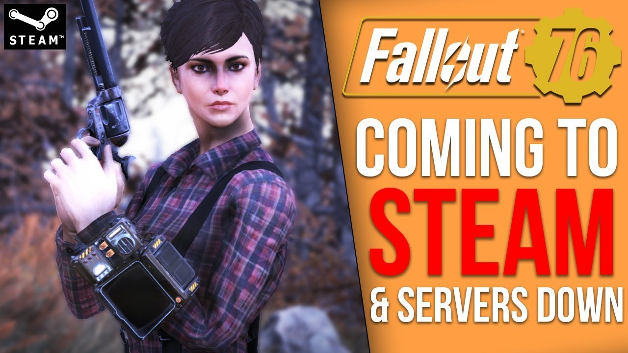 Fallout 76 is Finally Coming to Steam, then the Bethesda Servers Crashed