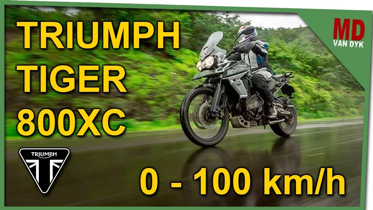 Triumph Tiger 800xc 0 100 Kmh Youtube