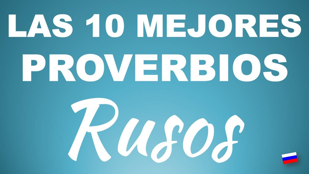 Los 10 mejores proverbios rusos youtube - Cuales son las mejores toallas ...