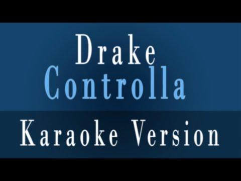 Controlla - Drake Controlla Karaoke
