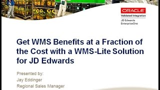 Get WMS Benefits at a Fraction of the Cost with a WMS-Lite Solution for JD Edwards